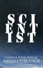 Scientist by mrsmathrange