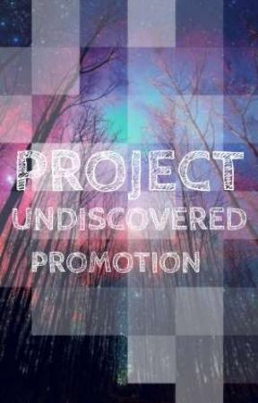 Project Undiscovered : Book Promotion by Project_Undiscovered