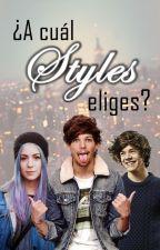 ¿A cuál Styles eliges? by AlejandraBravoChima