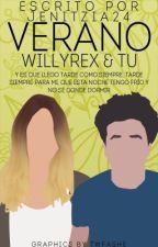 Verano {Willyrex & Tu} [Terminado] (PremiosRosa2017) by Jenitzia24