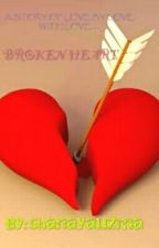BROKEN HEART #wattys2017 {COMPLETED} by shanayauzma