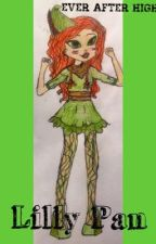 Lilly Pan (Ever After High fanfic) by wild_rebel