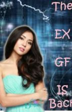 The Ex GF is Back by 3cia07