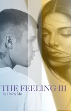 THE FEELING // 3.Teil by charlymo