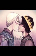 Just hold me (HarryxDraco) by _wowalex