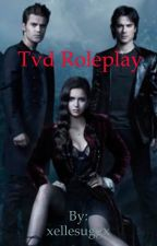 Tvd roleplay [Closed] by xellesuggx