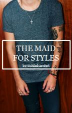 The Maid For Styles by britishladsarehot