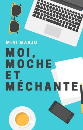 Moi, moche et méchante by MiniMarjo
