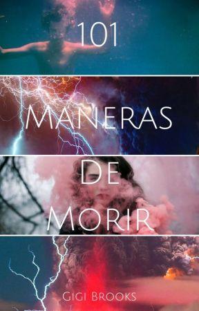 101 Maneras de Morir by gigibrookss