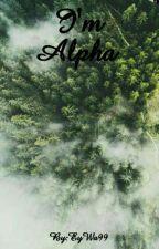 I'm Alpha     ||Démon V Krvy||  [PREBIEHA KOREKCIA] by EyWa99