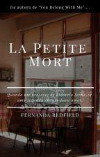 La Petite Mort by FernandaRedfield