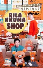 Rilakkuma Shop.-ChanSoo by HiMin19