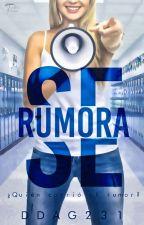 Se Rumora by DDAG231