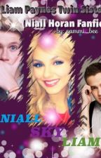 Liam Paynes Twin Sister(Niall Horan fanfic) by sammi_bee