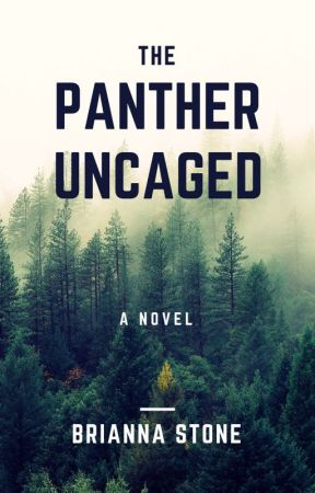 The Panther Uncaged ✔ by bri1019