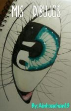 Mis Dibujos by Ainhoachan13