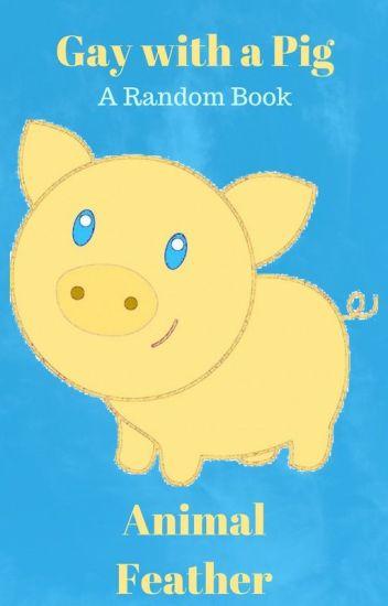 Gay pig