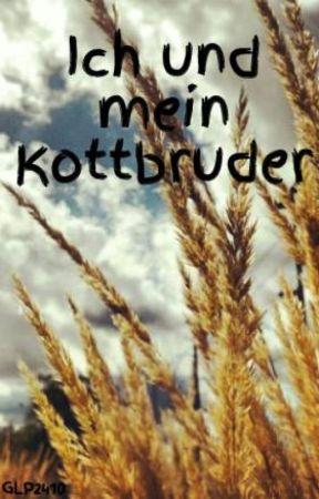 Ich und mein Kottbruder by _Bluebeermuffin_