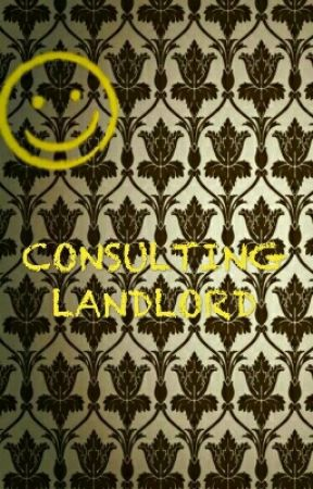 Consulting Landlord (Sherlock) by latethoughts