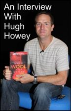 An interview with Best Selling Author...Hugh Howey! by Sharlay