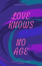 Love Knows No Age by NeycoollXD