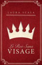2. Le Roi Sans Visage by LauraScala