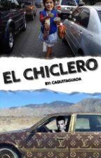 El CHICLERO // LS by CAQUITAGUADA