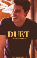 Duet - Shawn mendes by LightsOnJauregui