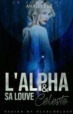 L'Alpha et sa Louve Céleste by MissWolf02