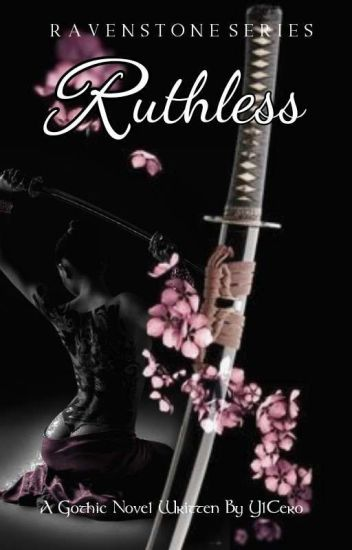 RUTHLESS (SOON TO PUBLISH)