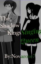 The Shadow Kings Singing Queen by Novarose7