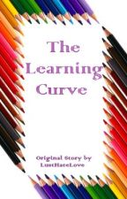 The Learning Curve by LustHateLove