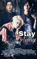 Stay Away by NoraElmasry