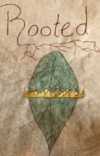 Rooted by OliviaHathaway