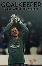 Goalkeeper. » Marc-André Ter Stegen by -rakiticperfect