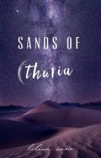 Sands of Thuria by LilianAnne