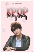 [Imaginas Kpop] by melcy07