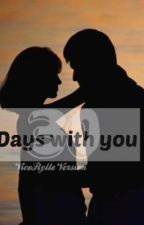 30 Days With You (ViceRylle Version) by 143sarahkate