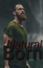Natural Born by kurtam99