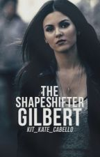 The Shapeshifter Gilbert  by kit_kate_cabello