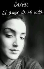 Cartas al amor de mi vida ×BARBICA× by FallenAngelCS