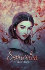 SEMICOLON [DANIEL HOWELL] by -aestetics