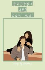 BAD BOY And COOL GIRL by steavi14