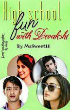 High School Fun with Devakshi  by MsSweet18