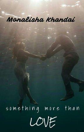 Something more than love (SANDHIR) by IamMonalishaK