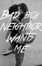 Bad boy neighbor wants me by AftonBrown