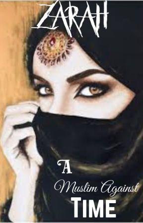 Zarah- A Muslim Against Time  by darkrose112