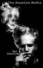 Russia Mafia (BWWM)  by Sobriety_