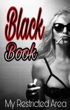 Black Book by MyRestrictedArea