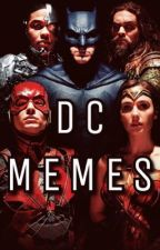 DC Memes ✨ by WarriorForMars